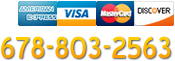 Call us: 678-803-2563. Major credit cards accepted